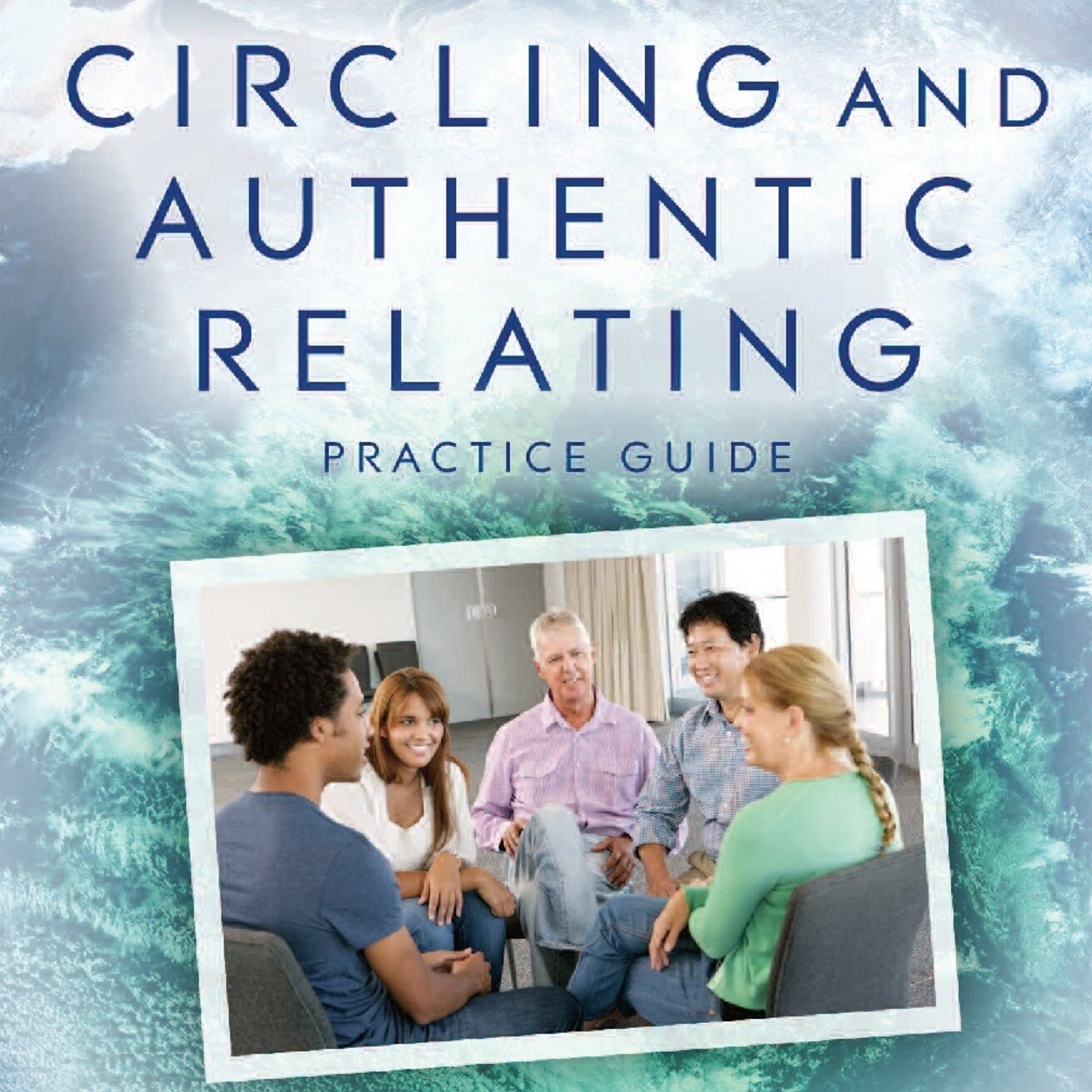 Circling and Authentic Relating Guide Podcast